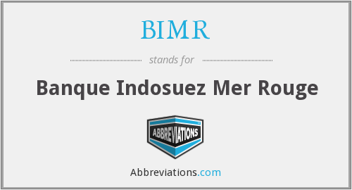 What does BIMR stand for?