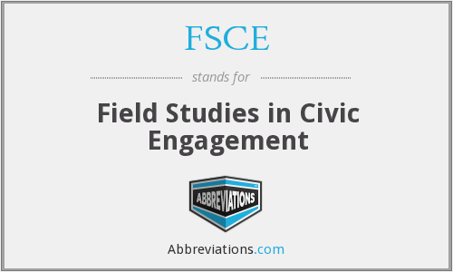 FSCE - Field Studies in Civic Engagement