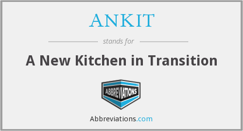 What does ANKIT stand for?