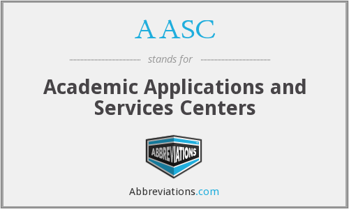 AASC - Academic Applications and Services Centers
