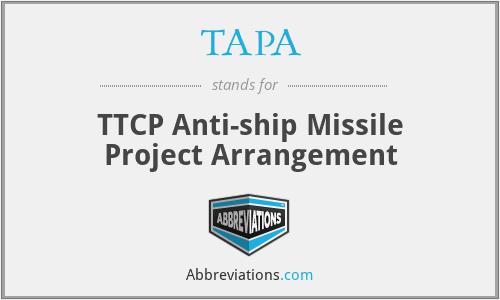 TAPA - TTCP Anti-ship Missile Project Arrangement