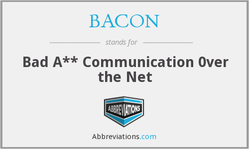 BACON - Bad A** Communication 0ver the Net