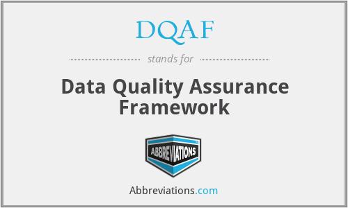 DQAF - Data Quality Assurance Framework