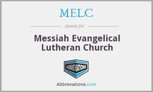 MELC - Messiah Evangelical Lutheran Church