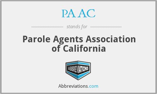 PAAC - Parole Agents Association of California