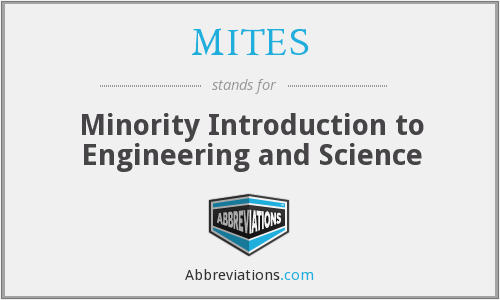 What does MITES stand for?
