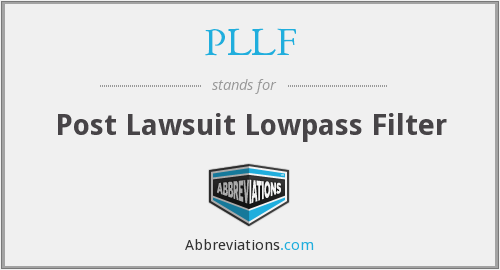 PLLF - Post Lawsuit Lowpass Filter