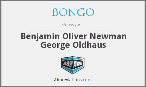 BONGO - Benjamin Oliver Newman George Oldhaus