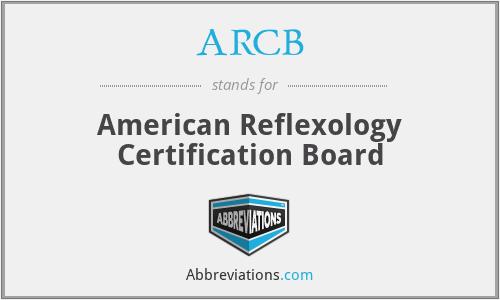 ARCB - American Reflexology Certification Board