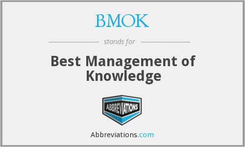 What does BMOK stand for?