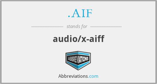 .AIF - audio/x-aiff