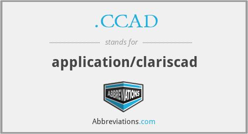 .CCAD - application/clariscad