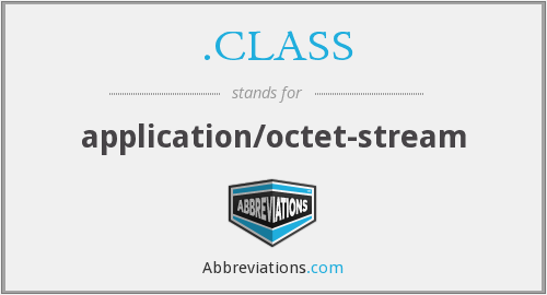 .CLASS - application/octet-stream