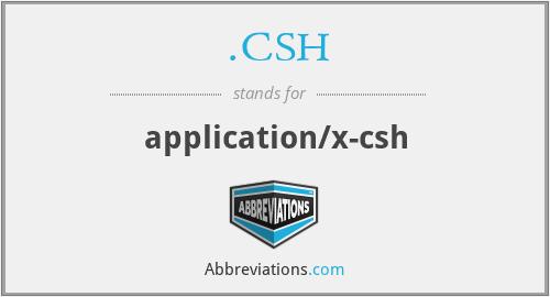 .CSH - application/x-csh
