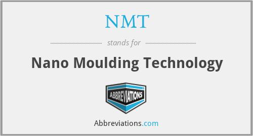 NMT - Nano Moulding Technology