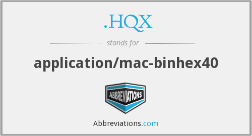 .HQX - application/mac-binhex40