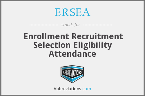 ERSEA - Enrollment Recruitment Selection Eligibility Attendance