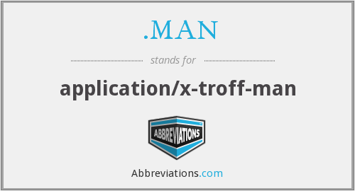 .MAN - application/x-troff-man