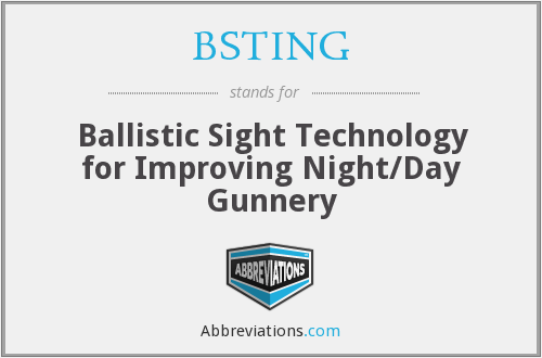 BSTING - Ballistic Sight Technology for Improving Night/Day Gunnery