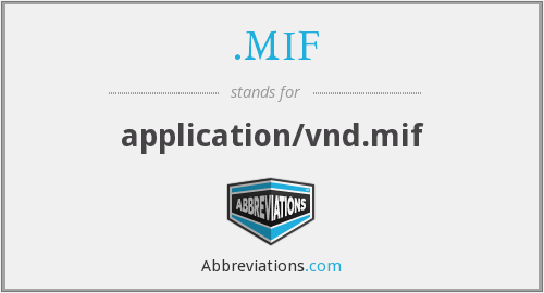.MIF - application/vnd.mif