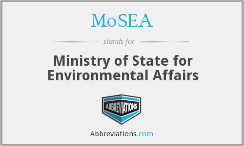 MoSEA - Ministry of State for Environmental Affairs