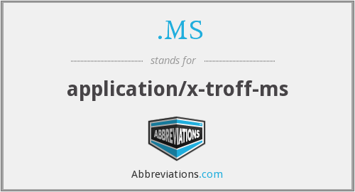 .MS - application/x-troff-ms