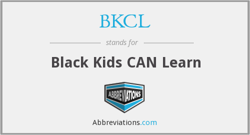 BKCL - Black Kids CAN Learn