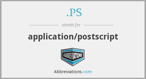 .PS - application/postscript