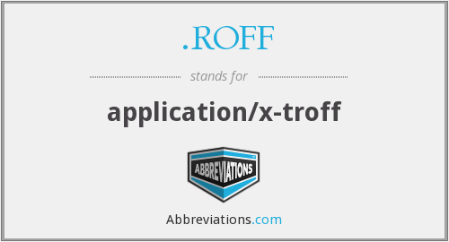 .ROFF - application/x-troff