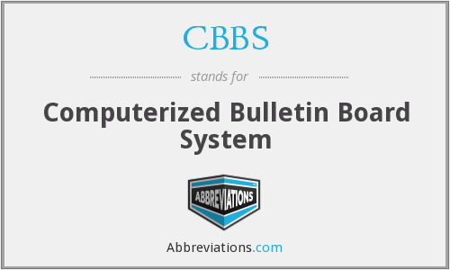 CBBS - Computerized Bulletin Board System