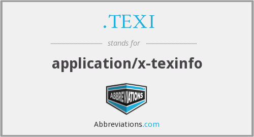 What does .TEXI stand for?