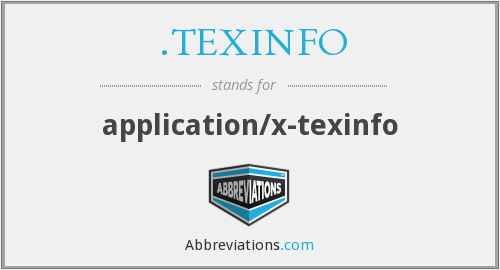 What does .TEXINFO stand for?