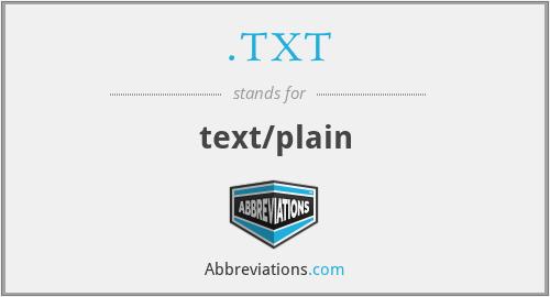 .TXT - text/plain