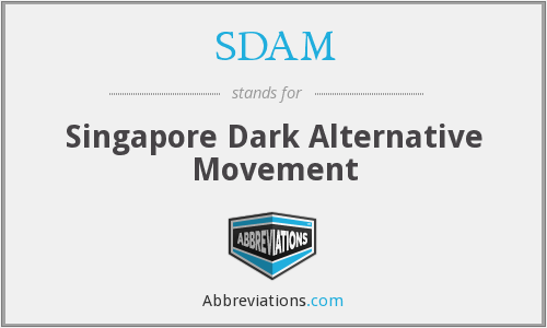 SDAM - Singapore Dark Alternative Movement