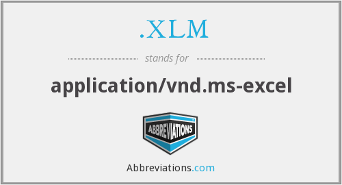 What does .XLM stand for?