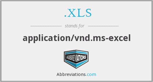 .XLS - application/vnd.ms-excel