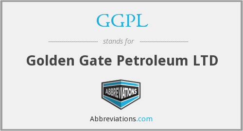 GGPL - Golden Gate Petroleum LTD