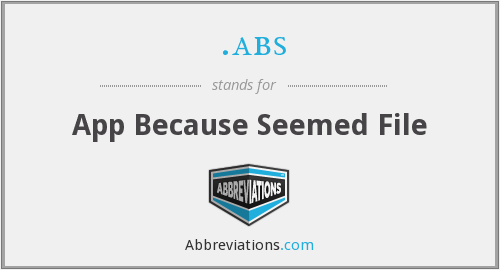 .abs - App Because Seemed File