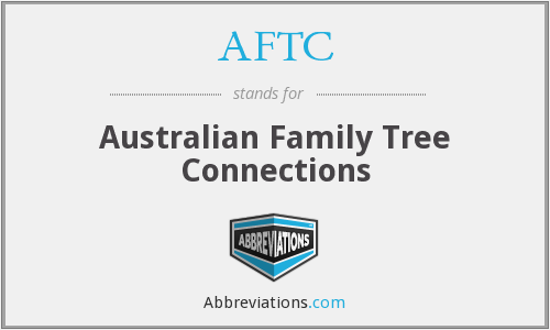 AFTC - Australian Family Tree Connections