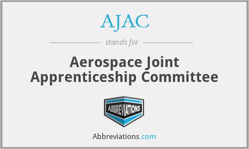 AJAC - Aerospace Joint Apprenticeship Committee