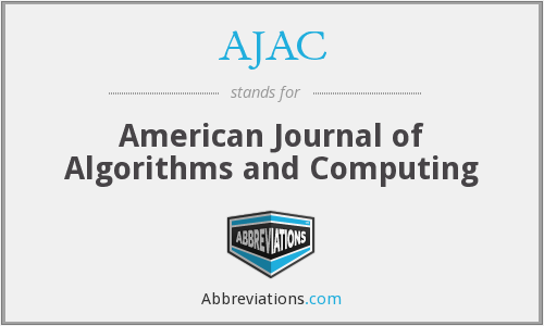 AJAC - American Journal of Algorithms and Computing