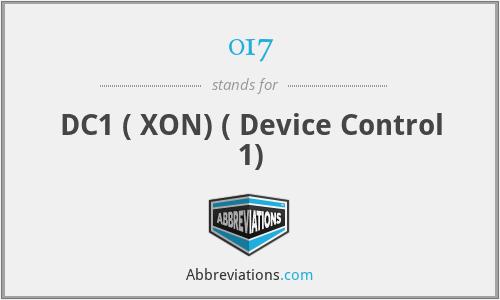 017 - DC1 ( XON) ( Device Control 1)