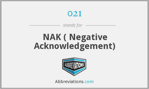 021 - NAK ( Negative Acknowledgement)