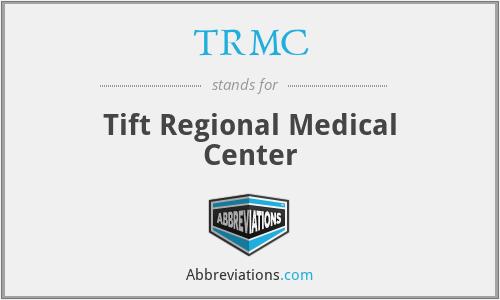 TRMC - Tift Regional Medical Center