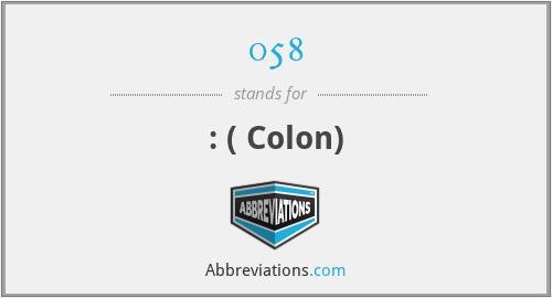 058 - : ( Colon)