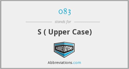 083 - S ( Upper Case)