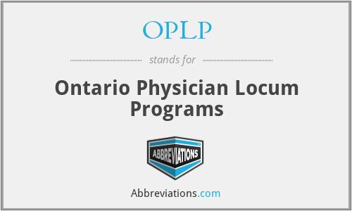OPLP - Ontario Physician Locum Programs