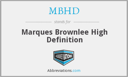 What does MBHD stand for?