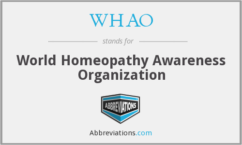 WHAO - World Homeopathy Awareness Organization
