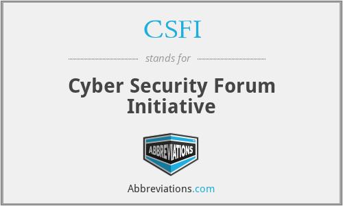 CSFI - Cyber Security Forum Initiative